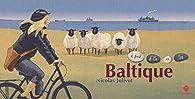 Baltique, à pied d'île en île : Carnet de voyage par Nicolas Jolivot