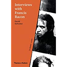 Interviews with Francis Bacon: The Brutality of Fact