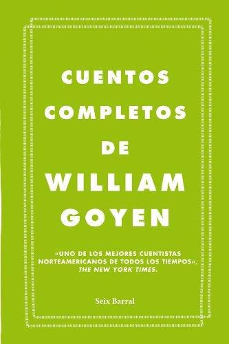 Cuentos completos (Biblioteca Formentor) por William Goyen