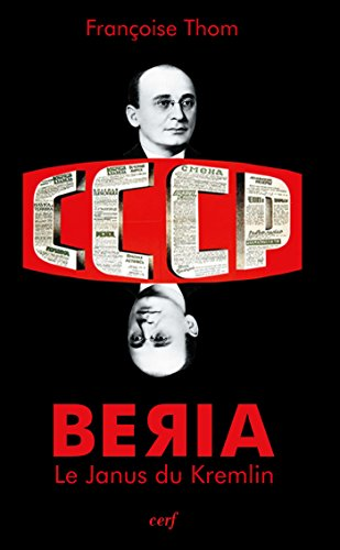 Beria : Le Janus du Kremlin