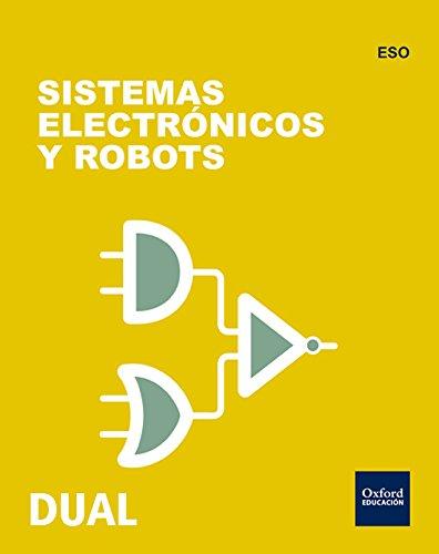 Inicia Dual Tecnología. Sistemas Electrónicos Y Robot. Libro Del Alumno - 2º ESO - 9780190509231