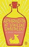 Aphrodite et vieilles dentelles par Brunk Holmqvist