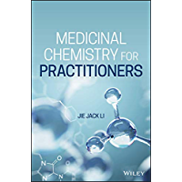 Medicinal Chemistry for Practitioners (English Edition)