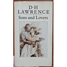 Sons and Lovers - Full Version (Annotated) (Literary Classics Collection Book 41) (English Edition)