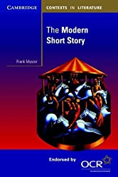The Modern Short Story (Cambridge Contexts in Literature)