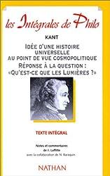 Idée d'une histoire universelle au point de vue cosmopolitique Réponse à la question : qu'est-ce que les Lumières ?