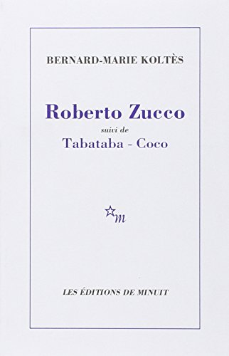 Roberto Zucco suivi de Tabataba-Coco par Bernard-Marie Koltès