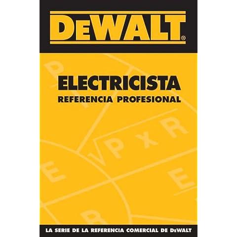 Dewalt Electricista Referencia Profesional (Dewalt Trade Reference)