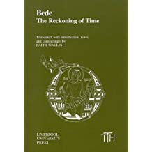 Bede: The Reckoning of Time (Translated Texts for Historians)
