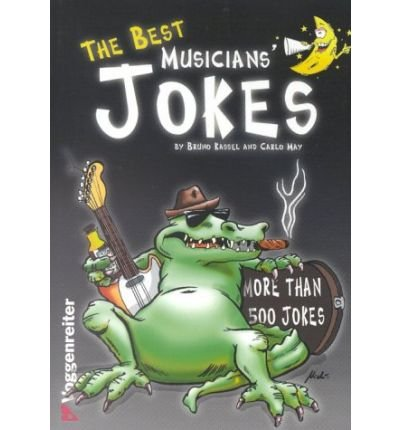 [(The Best Musicians' Jokes)] [Author: Bruno Kassel] published on (January, 2000)