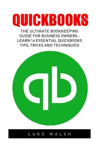 quickbooks-the-ultimate-bookkeeping-guide-for-business-owners-learn-14-essential-quickbooks-tips-tri