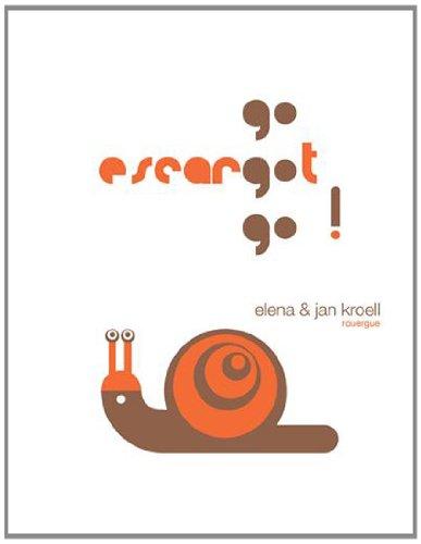 Go escargot go !