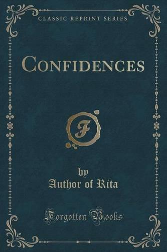 Confidences (Classic Reprint)