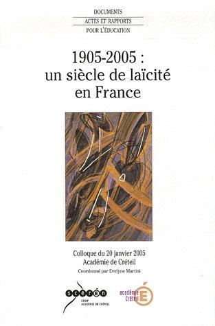 1905-2005 : un siècle de laïcité en France par Evelyne Martini, Collectif