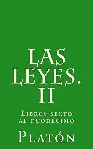 Las leyes. II: Libros sexto al duodécimo