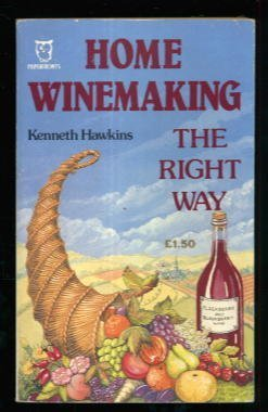 Home Winemaking the Right Way (Paperfronts) by Kenneth Hawkins (1986-07-07)