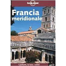 Lonely Planet: Francia Meridionale (Lp Italien)