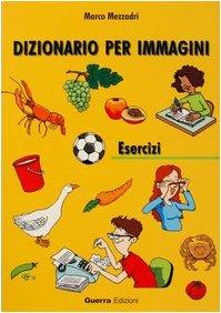Dizionario per immagini. Esercizi