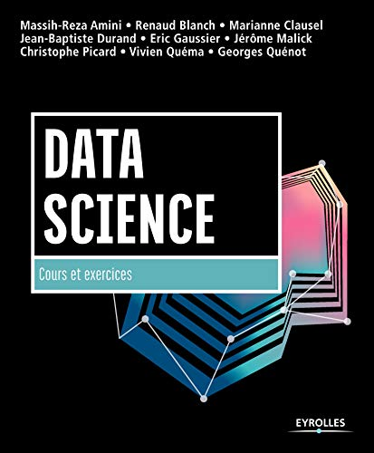 Data Science : cours et exercices par Massih-Reza Amini