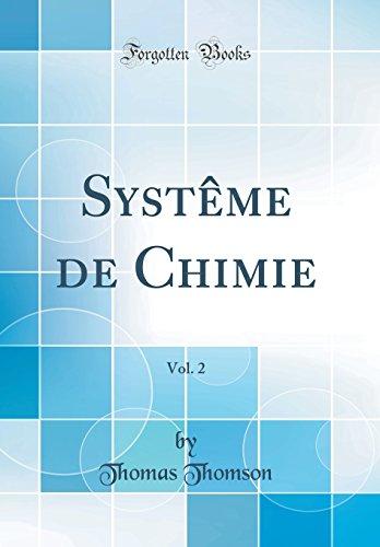 Systme de Chimie, Vol. 2 (Classic Reprint)