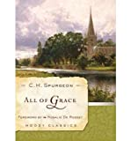 All of Grace (Moody Classics) (Paperback) - Common