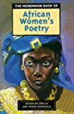 The Heinemann Book of African Women's Poetry (African Writers Series)