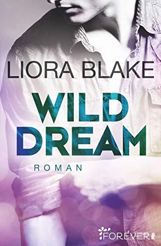 Wild Dream: Roman (Grand-Valley, Band 2)