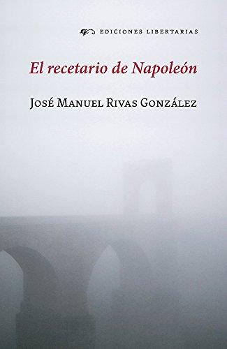 El recetario de Napoleón por Ediciones Libertarias