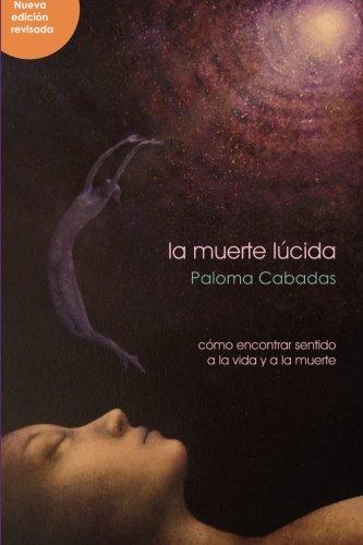 Descargar Libro Muerte Lucida, La de Paloma Cabadas