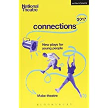 National Theatre Connections 2017: Three; #YOLO; Fomo; Status Update; Musical Differences; Extremism; The School Film; Zero for the Young Dudes!; The Snow Dragons; The Monstrum