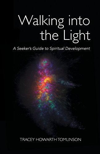 Walking in the Light: A Seeker's Guide to Spiritual Development
