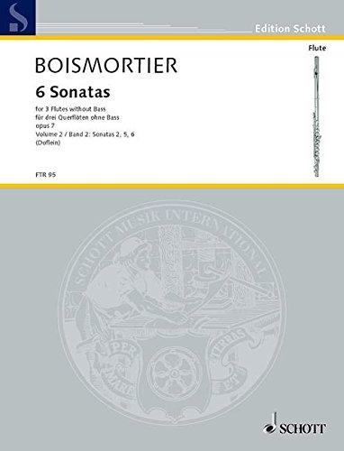 6 Sonatas: Sonaten 2, 5, 6. Heft 2. op. 7. 3 Flöten (Violinen, Oboen) oder gemischte Besetzung. Spielpartitur. (Edition Schott) (Sechs Sonaten Für Zwei Flöten)