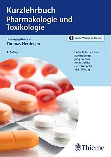 Kurzlehrbuch Pharmakologie und Toxikologie