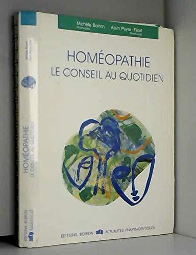 Homéopathie. Le conseil au quotidien