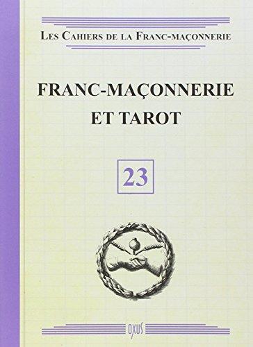 Franc-maçonnerie et Tarot - Livret 23 par Collectif
