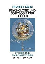 Psychologie und Soziologie der Freizeit (Freizeit- und Tourismusstudien) (German Edition)