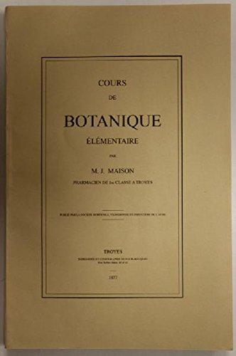 Cours de botanique élémentaire.