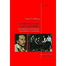 Grenzüberschreitungen und Akademiefiasko: Hans Jakob Oeri und das Schweizer Kunstschaffen im 19. Jahrhundert