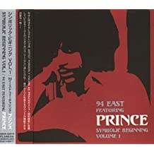 Vol. 1-Symbolic Beginning by Ninety East, Prince, 94 East (1997-09-23)