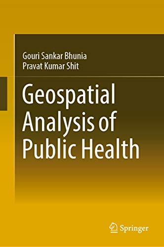Geospatial Analysis of Public Health (Global Perspectives on Health Geography) (English Edition)