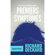 Premiers Symptômes: nouvelle (Essence: chaotique par nature t. 1)