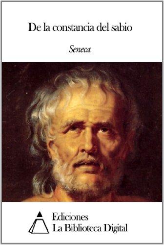 De la constancia del sabio por Séneca