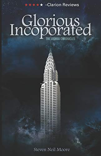 Glorious Incorporated: The Joshua Chronicles