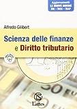Scienza delle finanze e diritto tributario. Con espansione online. Per le Scuole superiori