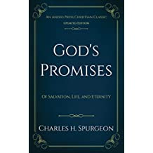 God's Promises (Annotated): Of Salvation, Life, and Eternity (English Edition)