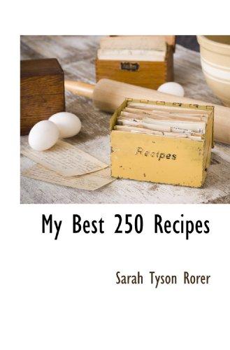 My Best 250 Recipes