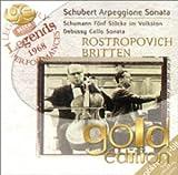 Arpeggione Sonata /Schubert ; Fünf Stücke im Volkston /Schumann ; Cello sonata /Debussy   Schubert, Franz (1797-1828). Compositeur