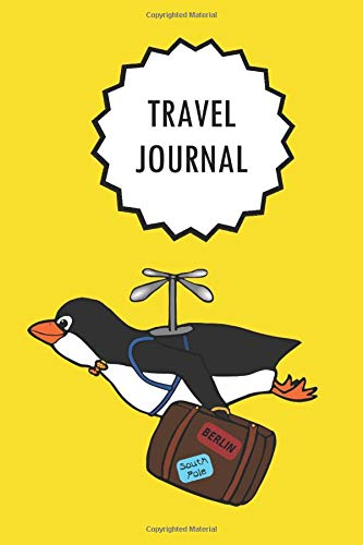 Travel Journal: Penguin flying into holidays | Checklist, Travel Goal, Daily Plan, Daily Rate, Notes | Trip Planner & Travel Journal [100 pages | ... journal) | A5 (6 x 9 inch) | Soft Cover]