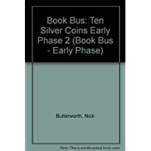 Book Bus: Ten Silver Coins Early Phase 2 (Book Bus - Early Phase)