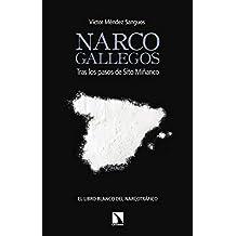 Narcogallegos: Tras los pasos de Sito Miñanco (Mayor nº 691)